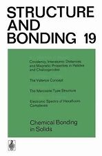 Chemical Bonding in Solids 19 by C. K. Jørgensen, P. Hemmerich, J. D. Dunitz,...