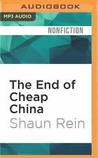 The End of Cheap China : Economic and Cultural Trends That Wil (FREE 2DAY SHIP)