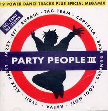 Party People 3 (1994, incl. Maxis) Tag Team, Jazzy Jeff/Fresh Prince, B.. [2 CD]