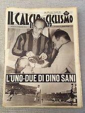 Il calcio e il ciclismo illustrato 1965 N° 2 Dino Sani Milan. 23/6