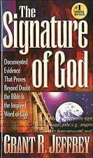 THE SIGNATURE OF GOD by GRANT R. JEFFREY (1998) PB