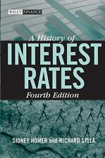 Wiley Finance: A History of Interest Rates 322 by Richard Sylla and Sidney Homer