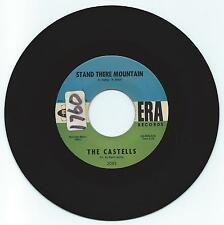 DOO WOP 45 THE CASTELLS STAND THERE MOUNTAIN ON ERA VG+ ORIGINAL