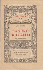 SUPINO I.B. SANDRO BOTTICELLI FORMIGGINI 1924 COLLANA PROFILI BIOGRAFIA