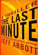 The Sam Capra Series The Last Minute by Jeff Abbott 2012 Hardcover Book