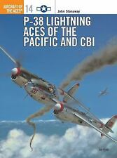 P-38 Lightning Aces of the Pacific and CBI (Osprey Aircraft of the Aces No 14),