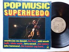 Pop Music Superhebdo Sept 1971 FROST CORYELL KWESKIN COUNTRY JOE DOC WATSON