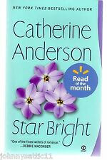 Star Bright by Catherine Anderson (2009, Paperback)