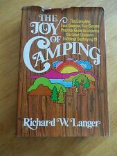 The Joy of Camping : The Complete Four-Seasons, Five-Senses Practical Guide...