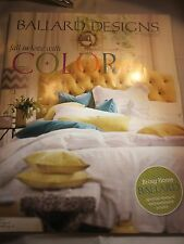 BALLARD DESIGNS CATALOG FEBRUARY 2013 FALL IN LOVE WITH COLOR BRAND NEW