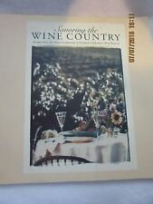 SAVORING THE WINE COUNTRY FINE RESTAURANT RECIPES of NORTHERN CALIFORNIA 1995