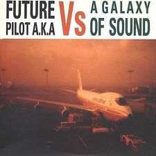 "New CD Future Pilot A.K.A. ""Vs. a Galaxy of Sound"" (free US shipping)"