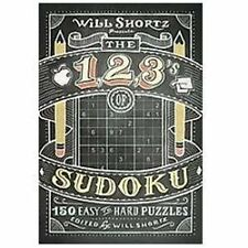 Will Shortz Presents the 1, 2, 3s of Sudoku : 200 Easy to Hard Puzzles (2012,...