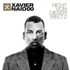XAVIER NAIDOO Nicht Von Dieser Welt 2 CD 2016 * NEU