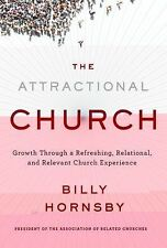 The Attractional Church: Growth Through a Refreshing, Relational, and Relevant