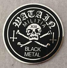 WATAIN-MILITIA BLACK METAL-SOFT ENAMEL METAL PIN-RARE