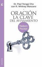Oracion, la clave del avivamiento (Spanish Edition), Dr. Paul Yongui Cho, Good B