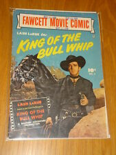 FAWCETT MOVIE COMIC #8 KING OF THE BULL WHIP G (2.0) LASH LARUE 1950*