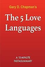 The 5 Love Languages : The Secret to Love That Lasts by Gary Chapman -...