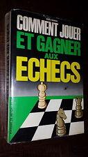 COMMENT JOUER ET GAGNER AUX ECHECS - Noël Ramini 1974
