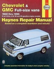Haynes Repair Manual: Chevrolet and GMC Full-Size Vans 1968 Thru 1996 by John...