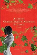 A Concise Chinese-English Dictionary for Lovers by Xiaolu Guo (2007, Hardcover)