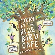 Today at the Bluebird Cafe, Ruddell, Deborah, Good Condition, Book