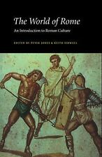 The World of Rome : An Introduction to Roman Culture by Keith C. Sidwell...