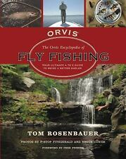 The Orvis Encyclopedia of Fly Fishing: Your Ultimate A to Z Guide to Being a Bet