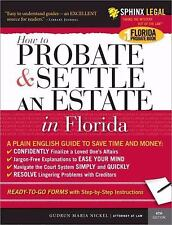 How To Probate & Settle an Estate in Florida 6TH EDITION (2006)