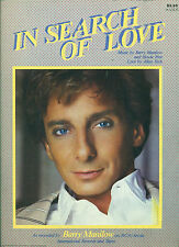 "BARRY MANILOW  ""IN SEARCH OF LOVE"" P/V/C SHEET MUSIC COLLECTORS ITEM"