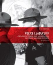 Police Leadership : Organizational and Managerial Decision Making Process by...