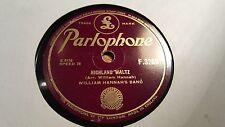 WILLIAM HANNAH'S BAND HIGHLAND WALTZ & CIRCASSION CIRCLE PARLOPHONE F3269