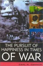 The Pursuit of Happiness in Times of War (American Political Challenges) Cannon