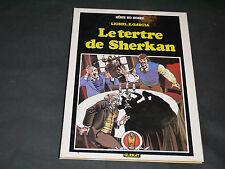 COLLECTION BD NOIRE GARCIA JULIEN TARTAFOUILLE LE TERTRE DE SHERKAN  E.O 1981