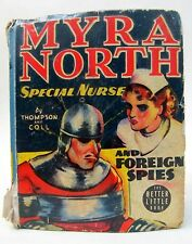 MYRA NORTH SPECIAL NURSE AND FOREIGN SPIES Whitman Better Big Little Book BLB