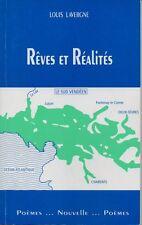 VENDEE  REVES ET REALITES  LOUIS  LAVERGNE    POEMES   NOUVELLE   1994