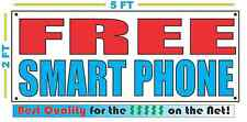 FREE SMART PHONE Banner Sign NEW Larger Size Best Quality for The $$$
