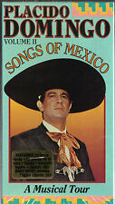 PLACIDO DOMINGO - SONGS OF MEXICO - VOLUME 2 - A MUSICAL TOUR~1990 NEW VHS