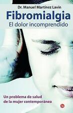 Fibromialga, el dolor incomprendido Actualidad Punto de Lectura)) Spanish Edi