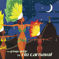 The Gringo Guide to Rio Carnaval