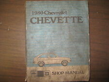 1980 CHEVROLET CHEVETTE GM FACTORY REPAIR SHOP MANUAL