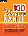 The Second 100 Japanese Kanji: The quick and easy way to learn the basic Japanes
