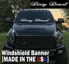 "Dirty Diesel Windshield Banner Decal Sticker 6x44"" chevy dodge ford lifted F150"