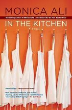 In the Kitchen by Mónica Ali (2010, Paperback)