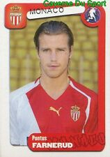 235 PONTUS FARNERUD SWEDEN AS.MONACO STABAEK.IF STICKER FOOT 2005 PANINI