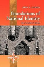 Foundations of National Identity: From Catalonia To Europe (New Directions in An