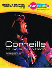 PUBLICITE ADVERTISING 015  2004  FUN RADIO groove station  CORNEILLE en concert