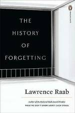 The History of Forgetting by Lawrence Raab (Paperback / softback, 2009)