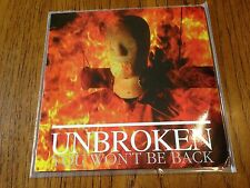 "Unbroken You Won't Be Back 7"" Vinyl Record non ritual lp! sXe metallic hardcore!"